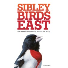 Sibley Birds East 2nd Edition