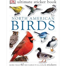 Ultimate Sticker Book North American Birds