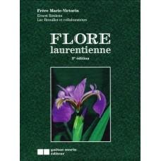Flore laurentienne (3e édition)