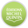 Editions Michel Quintin